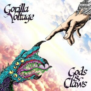 Gorilla Voltage - Gods and Claws