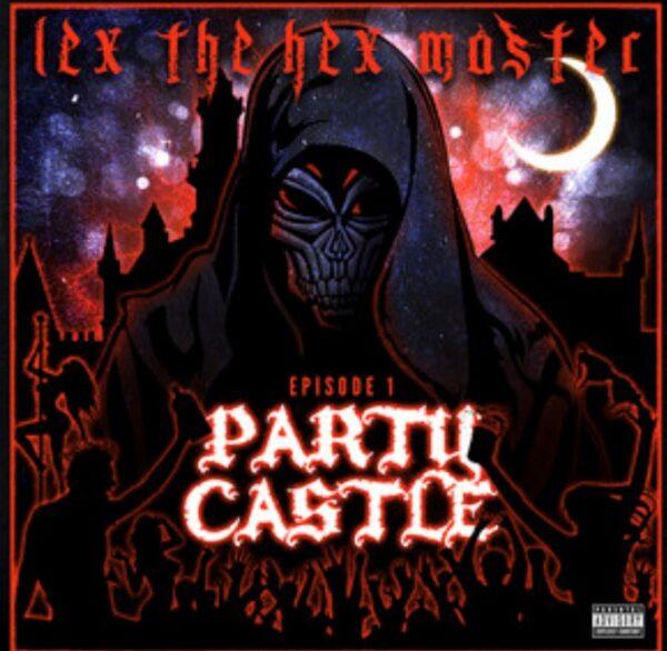 "LEX THE HEX MASTER ""PARTY CASTLE EP"" CD"